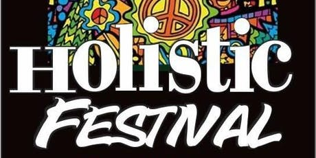 Holistic Festival of Life and Wellness tickets