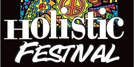 11th Holistic Festival of Life and Wellness