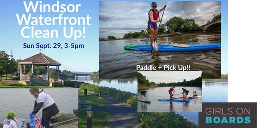 Windsor Waterfront Clean Up! On Land & On Paddle Board Garbage Collection