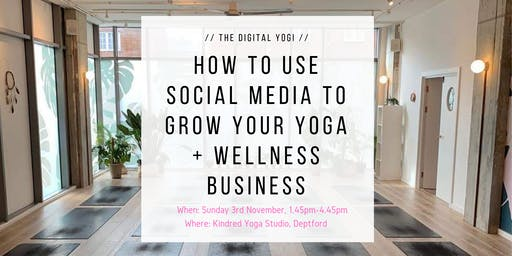 // How To Use Social Media To Grow Your Yoga and Wellness Business Masterclass // LONDON