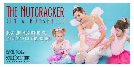 The Nutcracker (in a Nutshell) 2019 at Evergreen Community Spaces tickets