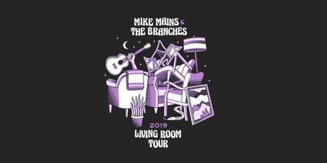 Mike Mains & The Branches Living Room Tour - Detroit, MI tickets