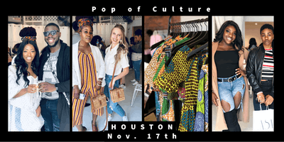 Pop of Culture Popup - Houston