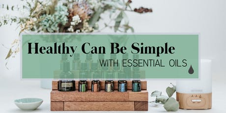 Healthy Can Be Simple with Essential Oils tickets