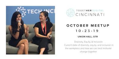 Together Digital Cincy | October OPEN Meetup: Diversity, Equity & Inclusion