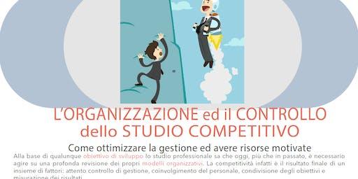 L'Organizzazione ed il Controllo dello Studio Competitivo
