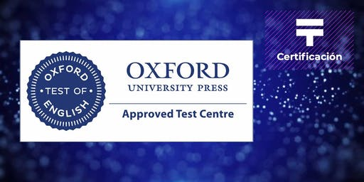 Certificación Oxford de Inglés: A1, B1 y B2 (Grupo 3) | Talentia Summit '19