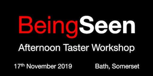 Being Seen - Bath Afternoon Taster Workshop - 17th November 2019