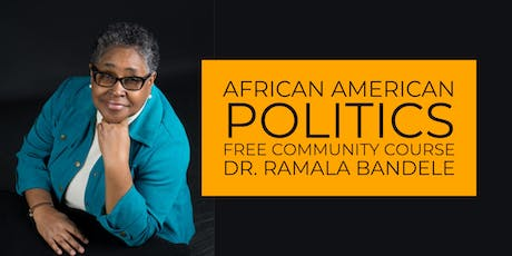 African American Politics: FREE Community Course tickets