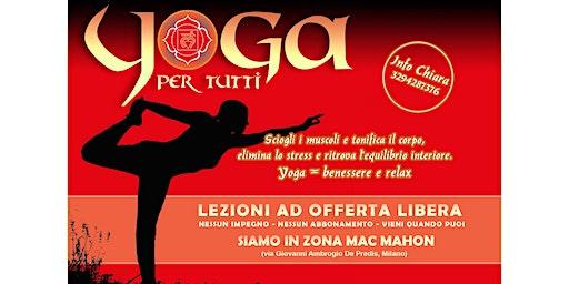 Yoga Per Tutti (offerta libera- zona Mac Mahon Milano)