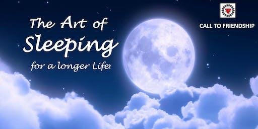 THE ART OF SLEEPING FOR A LONGER LIFE