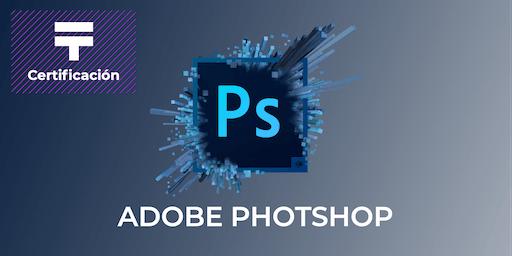 Certificación de Adobe Photoshop  | Talentia Summit '19