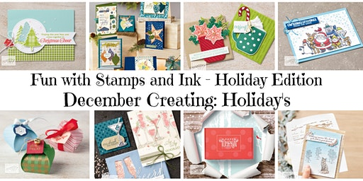 Fun With Stamps & Inks - Holiday Edition