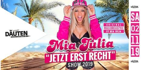 Mia Julia live in Dauten! Jetzt erst recht! Tickets