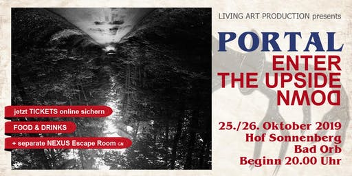 Samstag - PORTAL - enter the upside down