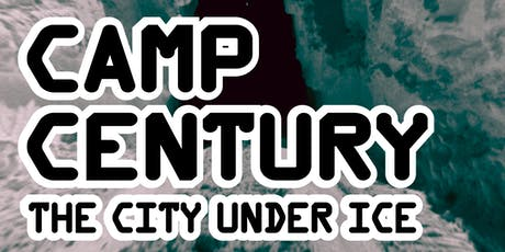 Century 21 Calling - Camp Century, The City Under Ice  tickets