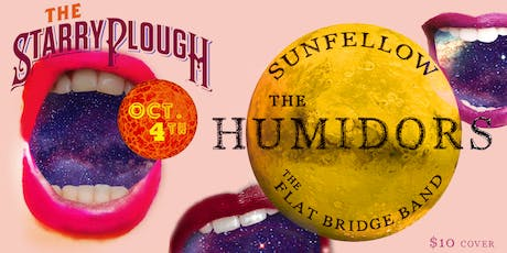 The Humidors, Sunfellow, Flat Bridge Band @ The Starry Plough Pub tickets