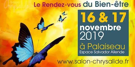 Salon Chrysalide 2019 : Le rendez-vous du Bien-Être ! billets