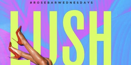 Rosebar Wednesdays tickets
