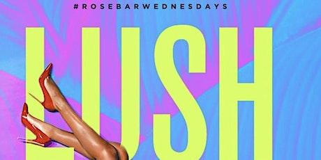 Rosebar Wednesdays tickets