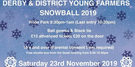 Derby & District Young Farmers SnowBall  tickets