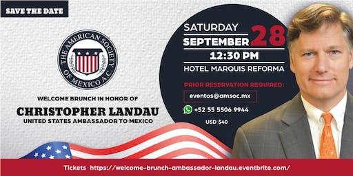 Welcome Brunch H.E. Christopher Landau, United States Ambassador to Mexico