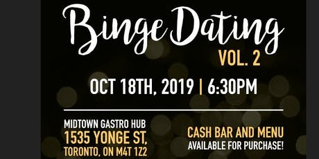 Binge Dating Vol. 2 tickets