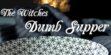 The Witches Dumb Supper tickets