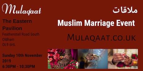 Mulaqaat Muslim Marriage Event tickets