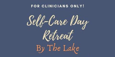 Self-Care Day for Clinicians
