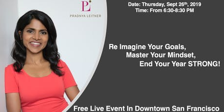 Re Imagine Your Goals, Master Your Mindset, End Your Year Strong! tickets