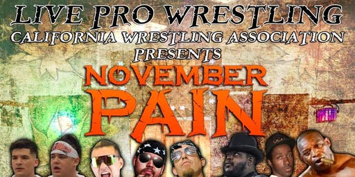 CWA: November Pain (Live pro wrestling)