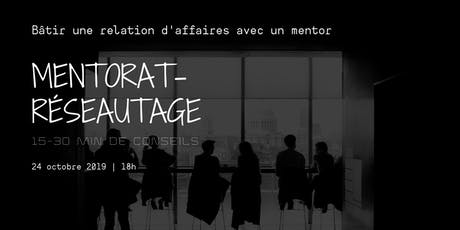 Mentorat - Reseautage : Bâtir une relation d'affaires avec un mentor tickets