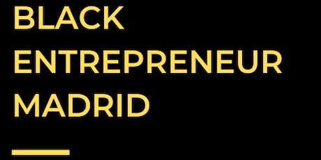 Black Entrepreneur  Madrid tickets