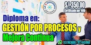 Diploma en Gestión por Procesos y Mejora Continua...