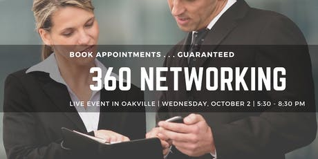 360 NETWORKING OAKVILLE - book sales appointments guaranteed tickets