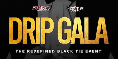 DRIP GALA - The Sneaker Ball Alumni HC Finale Hosted By Lance Gross! tickets