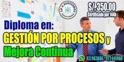Diploma en Gestión por Procesos y Mejora Continua (144h - 04 meses)