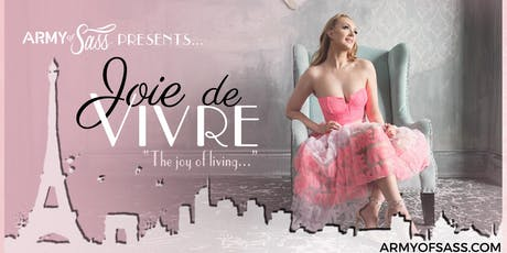 Army of Sass - Peel Presents: Joie de Vivre tickets