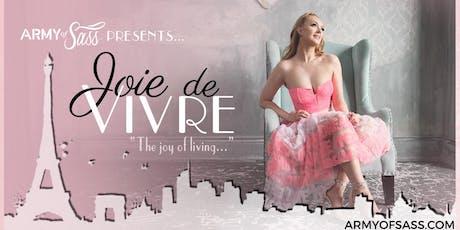 Army of Sass - Peel Presents: Joie de Vivre tickets