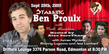 The Laughing Bandits Comedy Starring Ben Proulx tickets