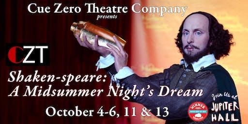 CZT Lab Series presents Shaken-speare: Midsummer Night's Dream