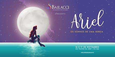 Ariel - Os Sonhos de uma Sereia ingressos