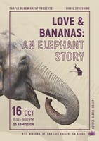 Love and Bananas: An Elephant Story Community Movie Screening