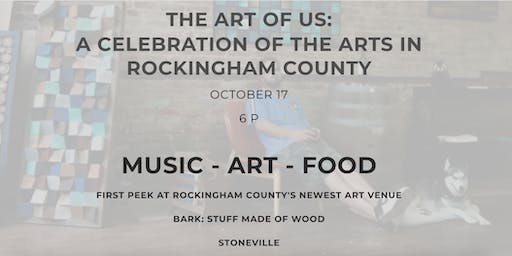 The Art of Us - Celebrating Arts in Rockingham County