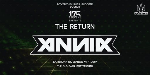 1 SEVEN 5 Presents: ANNIX (The Return)