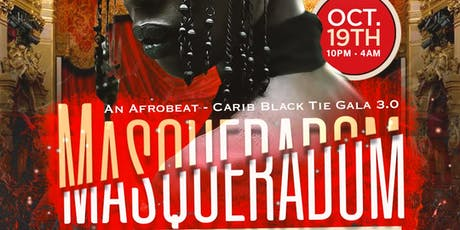 Masqueradom | An Afrobeat - Carib Black Tie Gala 3.0 tickets