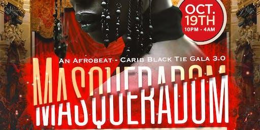 Masqueradom | An Afrobeat - Carib Black Tie Gala 3.0