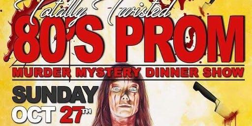 80s PROM Murder Mystery Dinner Show