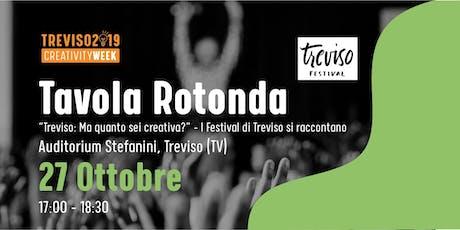 Treviso: ma quanto creativa sei?  I Festival di Treviso si raccontano tickets